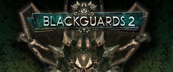 Blackguards 2 Preview